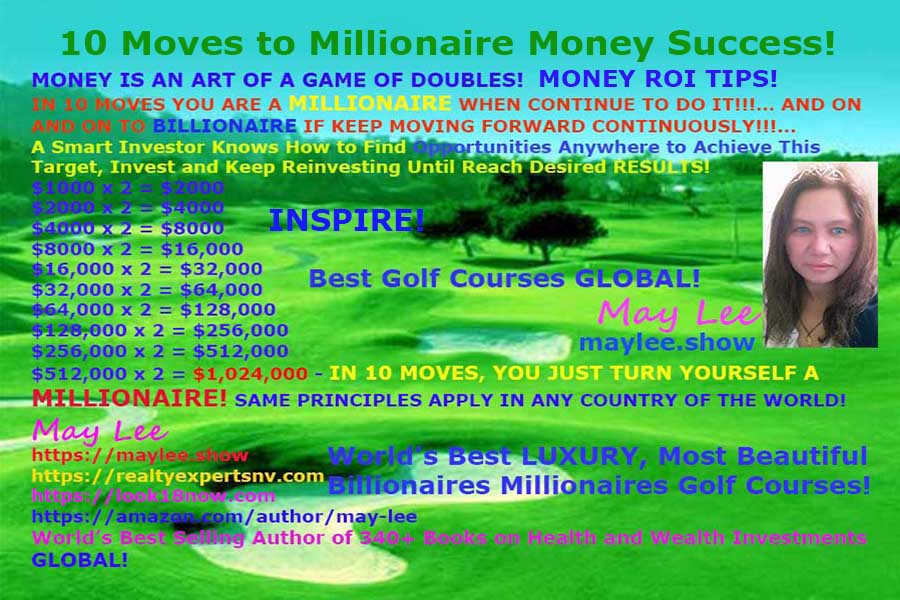 10 moves to millionasire money success global may lee maylee show realtyexpertsnv com look18now com