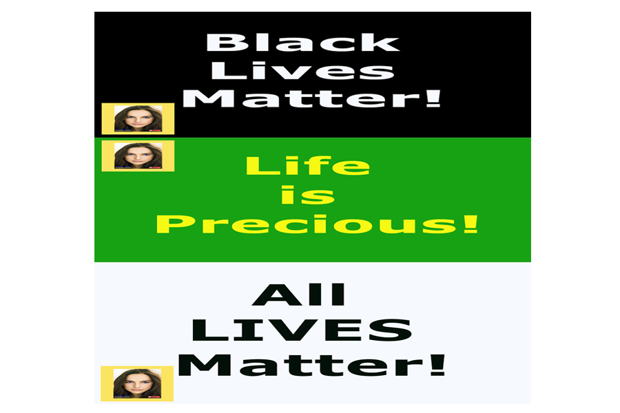 black lives matter life is precious all lives matter