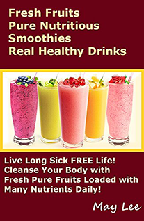 fresh fruits pure nutritious smoothies real healthy drinks