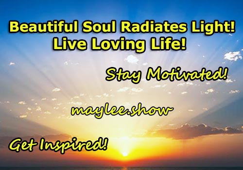 get inspired stay motivated maylee.show