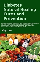 Diabetes Natural Healing Cures and Prevention