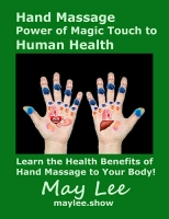 Hand Massage Power of Magic Touch to Human Health