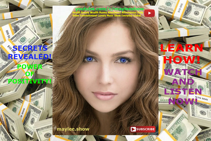 may lee power of positivity original song money abundance millions billions affirmations luxury music secrets revealed learn how