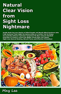 natural clear vision from sight loss nightmare