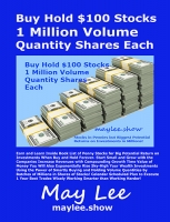 Buy Hold 100 US Dollar Stocks 1 Million Volume Quantity Shares Each