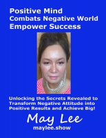 Positive Mind Combats Negative World Empower Success 2