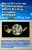 world millionaires billionaires best wealth building strategies revealed