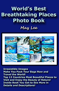 worlds best breathtaking most beautiful places photo book