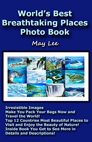 worlds best breathtaking places photo book